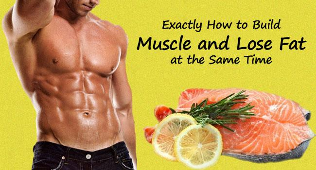 Build Muscle and Lose Fat Diet