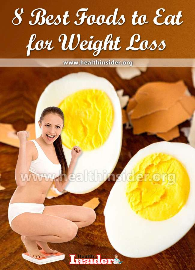 A look at 8 best foods for weight loss. Included is detail on what foods to incorporate into your diet and why they work. #weightloss #healthyeating #weightwatchersmeals