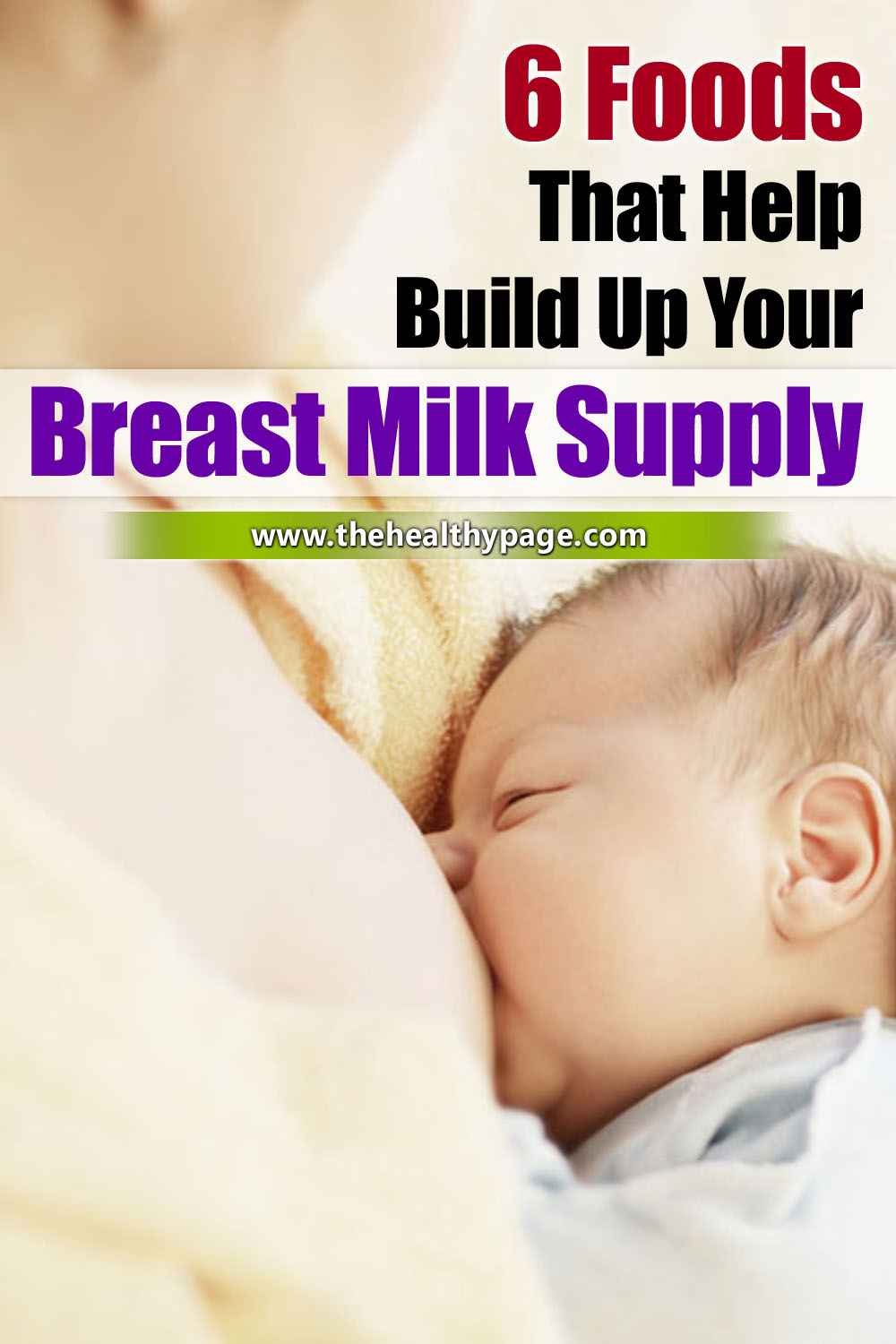 6 Foods That Help Build Up Your Breast Milk Supply