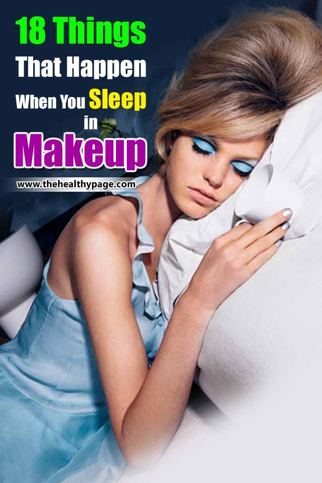 18 Things That Happen When You Sleep in Makeup