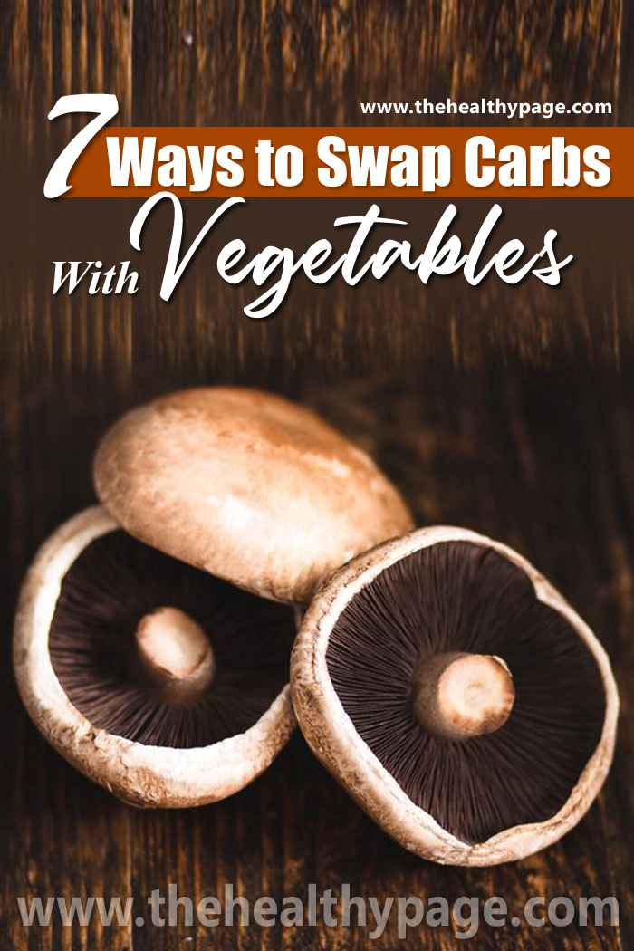 7 Ways To Swap Carbs With Vegetables