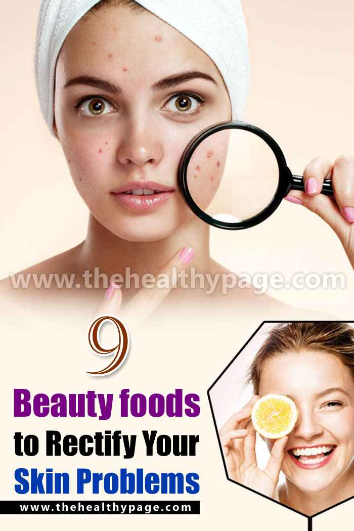 9 Beauty Foods To Rectify Your Skin Problems